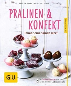 Pralinen & Konfekt (Mängelexemplar) - Spehr, Kerstin; Casparek, Petra