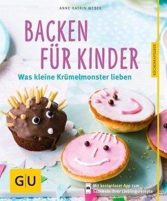 Backen für Kinder (Mängelexemplar) - Weber, Anne-Katrin