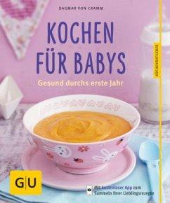 Kochen für Babys (Mängelexemplar) - Cramm, Dagmar von