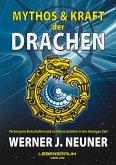 Mythos und Kraft der Drachen (eBook, ePUB)