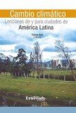 Cambio climático: Lecciones de y para ciudades de América Latina (eBook, ePUB)