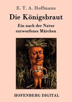 Die Königsbraut (eBook, ePUB)