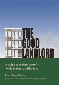 Good Landlord (eBook, ePUB) - Shapiro, Peter Gilman