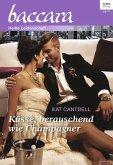 Küsse, berauschend wie Champagner (eBook, ePUB)