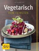 Vegetarisch vom Feinsten (Mängelexemplar)