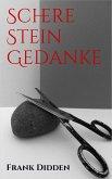 Schere Stein Gedanke (eBook, ePUB)