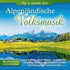 Alpenländische Volksmusik,Für A Staade