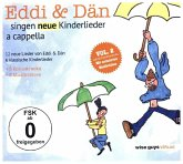 Eddi & Dän singen neue Kinderlieder a cappella, 2 Audio-CDs