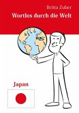 Wortlos durch die Welt - Japan (eBook, ePUB)