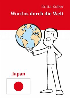 Wortlos durch die Welt - Japan (eBook, ePUB) - Zuber, Britta