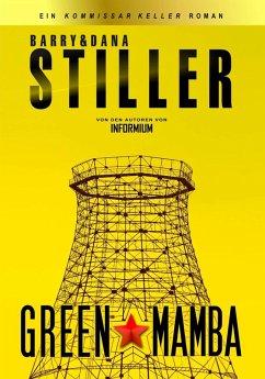 Green Mamba (eBook, ePUB) - Stiller, Barry; Stiller, Dana
