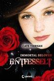 Entfesselt / Immortal Beloved Trilogie Bd.3 (eBook, ePUB)