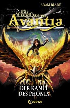 Der Kampf des Phönix / Die Chroniken von Avantia Bd.1 (eBook, ePUB) - Blade, Adam