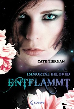 Entflammt / Immortal Beloved Trilogie Bd.1