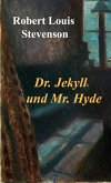Dr. Jekyll und Mr. Hyde (eBook, ePUB)