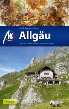 Allgäu Reiseführer Michael Müller Verlag - Braun, Ralph-Raymond