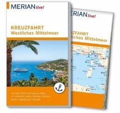 MERIAN live! Reiseführer Kreuzfahrt westliches ...