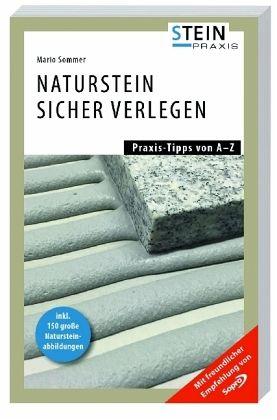 naturstein sicher verlegen von mario sommer reiner krug buch b. Black Bedroom Furniture Sets. Home Design Ideas