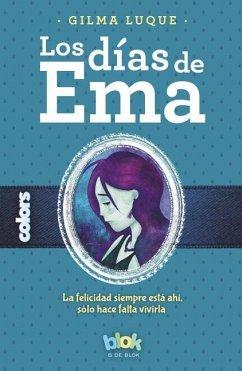 Los Dias de Ema - Luque, Gilma