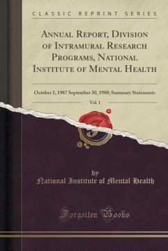 Annual Report, Division of Intramural Research Programs, National Institute of Mental Health, Vol. 1: October 1, 1987 September 30, 1988; Summary Stat
