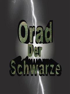 Orad der Schwarze (eBook, ePUB)