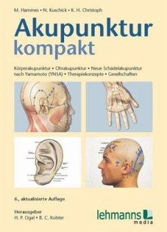 Akupunktur kompakt - Hammes, Michael; Kuschick, Norbert; Christoph, Karl-Heinz