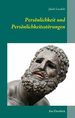 Persönlichkeit und Persönlichkeitsstörungen