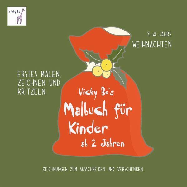 Vicky Bo S Malbuch Für Kinder Weihnachten Ab 2 Bis 4 Jahre Von