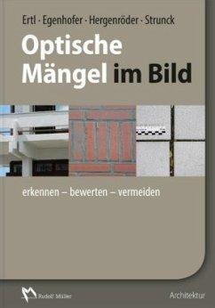 Optische Mängel im Bild - Ertl, Ralf; Egenhofer, Martin; Hergenröder, Michael; Strunck, Thomas