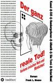 Der ganz reale Tod (eBook, ePUB)