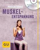 Progressive Muskelentspannung (mit Audio CD) (Mängelexemplar)