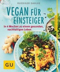 Vegan für Einsteiger (Mängelexemplar) - Dahlke, Ruediger