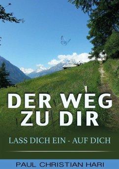 Der Weg zu Dir (eBook, ePUB) - Hari, Paul Christian