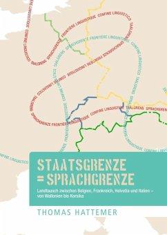Staatsgrenze = Sprachgrenze (eBook, PDF)