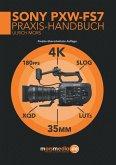 Das Sony PXW-FS7 Praxishandbuch (eBook, ePUB)
