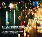 Et La Fleur Vole-Tänze Und Airs De Cour