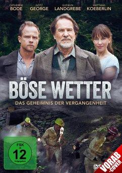 Böse Wetter - George,Götz/Landgrebe,Gudrun/Koeberlin,Matthias