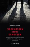 Eidgenossen contra Genossen (eBook, ePUB)
