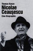 Nicolae Ceausescu (eBook, ePUB)