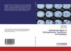 Substantia Nigra in Schizophrenia, Parkinson, and Epilepsy