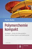 Polymerchemie kompakt (eBook, PDF)