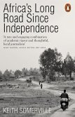 Africa's Long Road Since Independence (eBook, ePUB)
