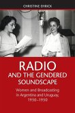 Radio and the Gendered Soundscape