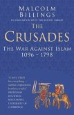 The Crusades: Classic Histories Series