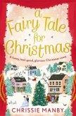 A Fairy Tale for Christmas: a funny, feel-good, glorious Christmas romp