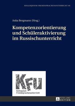 Kompetenzorientierung und Schüleraktivierung im Russischunterricht