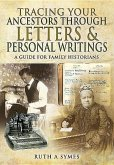 Tracing Your Ancestors Through Letters and Personal Writings