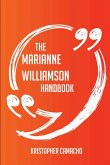The Marianne Williamson Handbook - Everything You Need to Know about Marianne Williamson