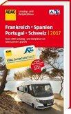 ADAC Camping- und Stellplatzführer 2017 Frankreich, Spanien, Portugal, Schweiz