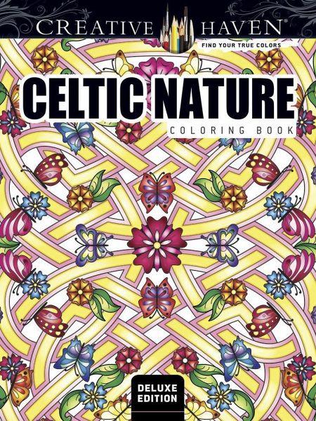 Creative Haven Deluxe Edition Celtic Nature Designs Coloring Book